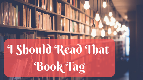 I Should Read That Book Tag